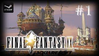 Final Fantasy IX (PC - Steam) | #1 - Alexandria | Gameplay en español