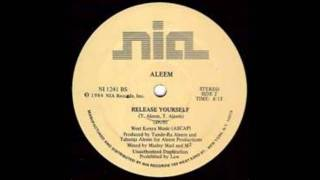 Aleem - Release Yourself (Dub)