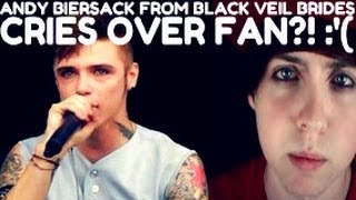 Andy Biersack CRIES Over Fan?! :'(