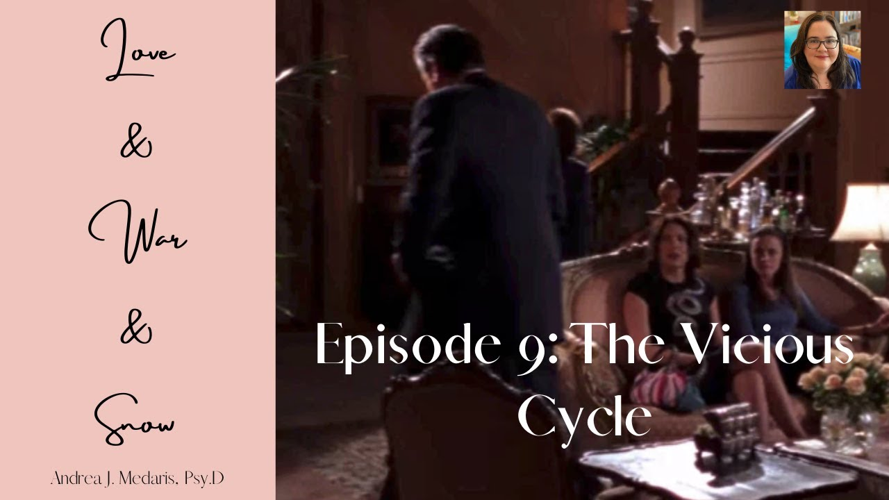 Download Love & War & Snow: Gilmore Girls on Relationships: Ep. 9 - The Vicious Cycle