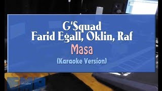Gambar cover G-$quad, Farid Egall, Oklin, Raf - Masa (KARAOKE TANPA VOCAL)