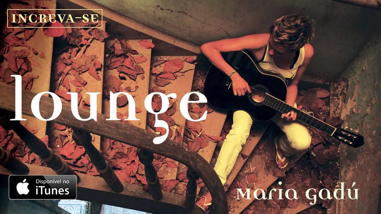 maria-gadu-lounge-audio-oficial-maria-gadu