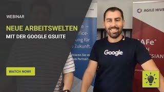 Webinar: Neue Arbeitswelten mit der Google G Suite erschließen (Teil 2)