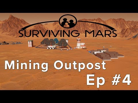 Surviving Mars: Starting a Mining Outpost Episode 4