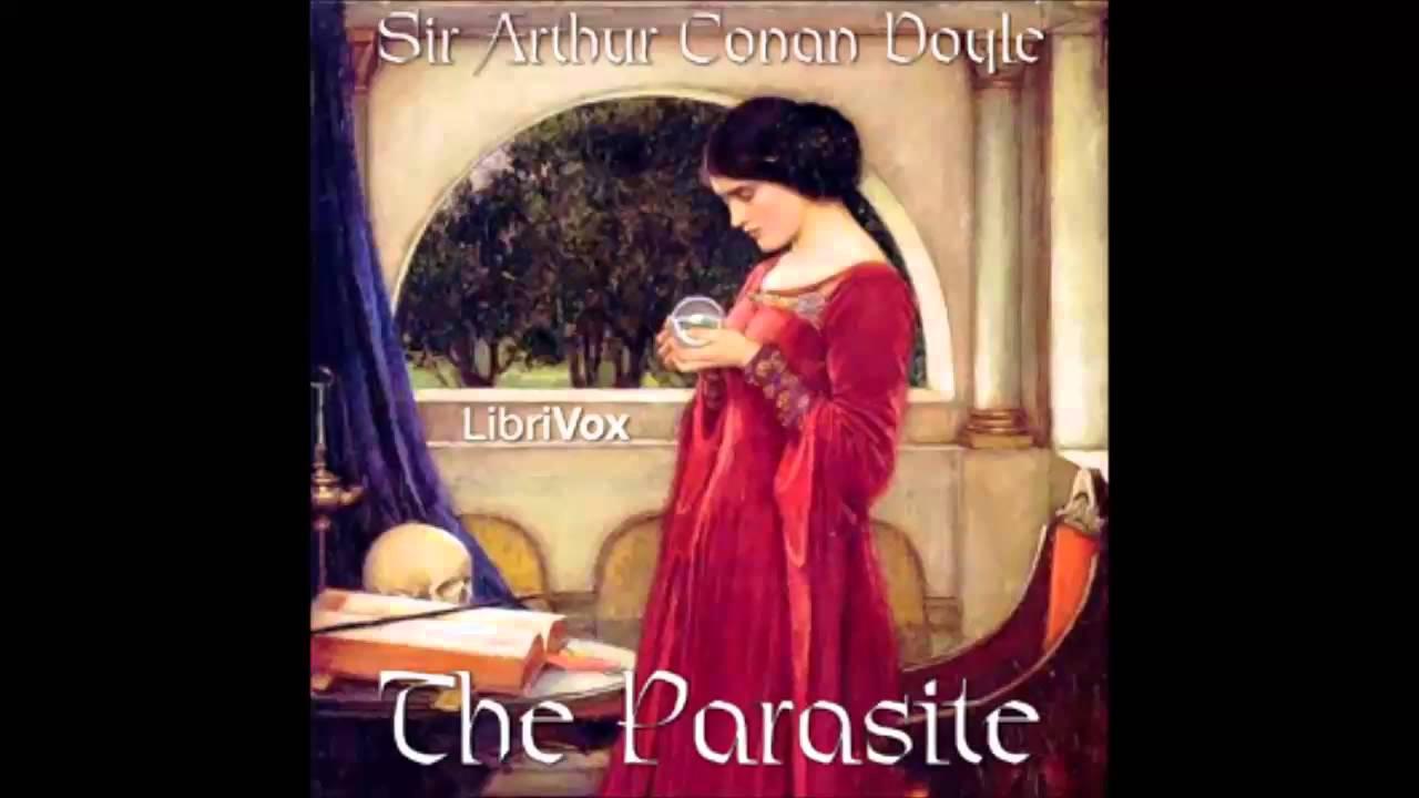 The Parasite by Sir Arthur Conan Doyle (FULL Audiobook)