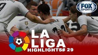 FIFA 19 LA LIGA HIGHLIGHTS#29