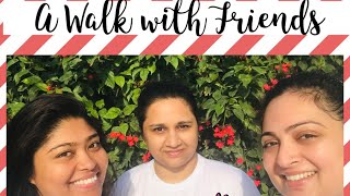 A Walk with Friends |Walk for Arthritis 2019|Motivational Walk| Quality time with Friends