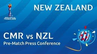 CMR v. NZL - New Zealand - Pre-Match Press Conference