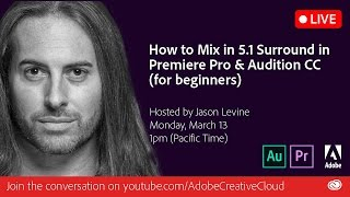 Premiere Pro & Seçmelere CC | Adobe Creative Cloud 5.1 Surround Mix nasıl