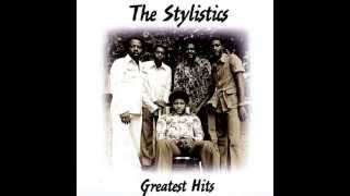 The Stylistics - You