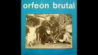orfeon brutal - ñakañaka chakacha