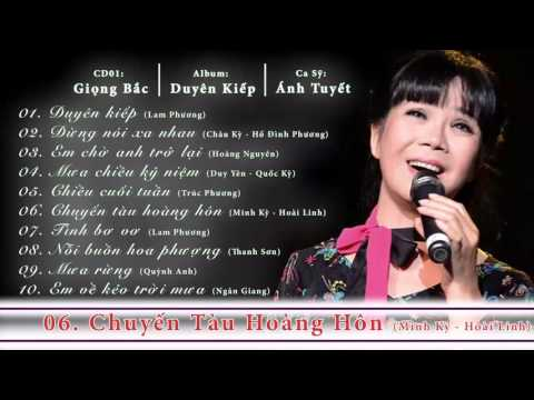 Chuyen Tau Hoang Hon - Anh Tuyet (Giọng Bắc)