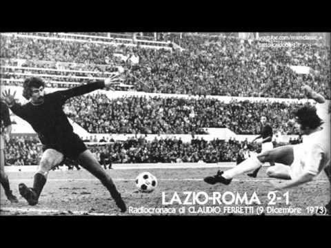 Lazio Roma 2 1 9 12 1973 Radiocronaca Di Claudio