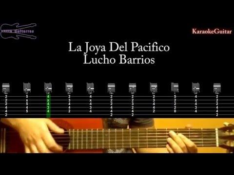 La joya del pacifico - Lucho Barrios Karaoke Guitarra tutorial
