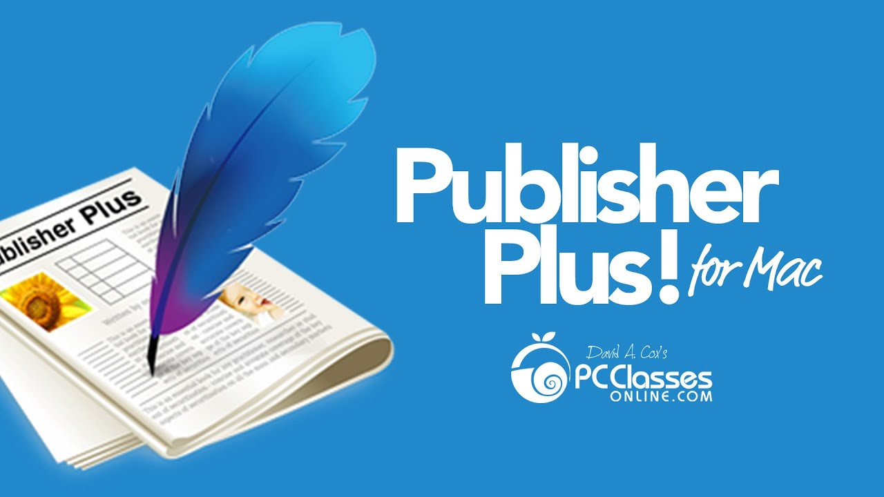 Publisher Plus for Mac Tutorial - YouTube