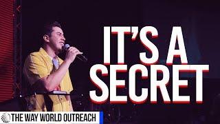 It's A Secret | Pastor Christian De La Rosa