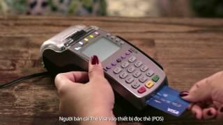 Thanh toán với thẻ Visa thật nhanh & an toàn tại máy POS