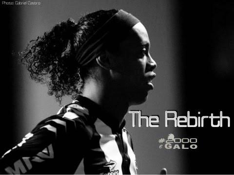 The Rebirth (PT:Ronaldinho Gaúcho - O Renascimento) - HD