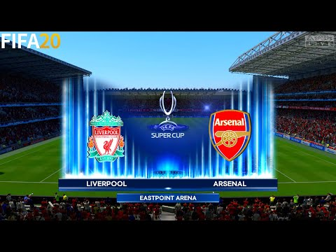 FIFA 20 | Liverpool vs Arsenal - UEFA Super Cup - Full Match & Gameplay