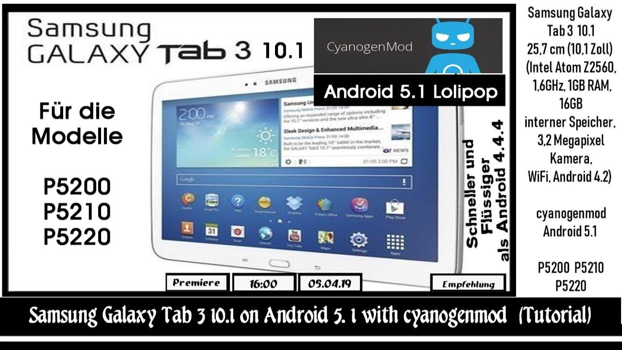 Samsung Galaxy Tab 3 10 1 on Android 5 1 with cyanogenmod (Installation  Tutorial)
