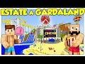 ANDIAMO IN VACANZA A GARDALAND! - Minecraft ITA