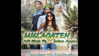 MULAQATEN OFFICIAL SAD SONG(AQ Shah Ft  Indian Aayba) full HD