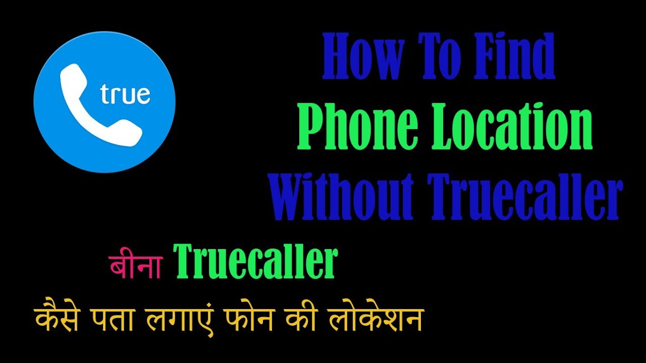 truecaller and location