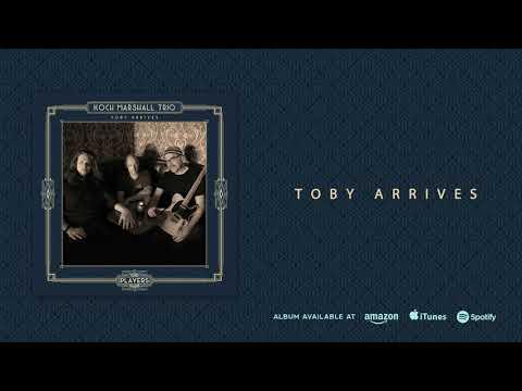 Koch Marshall Trio - Toby Arrives (Toby Arrives) 2018
