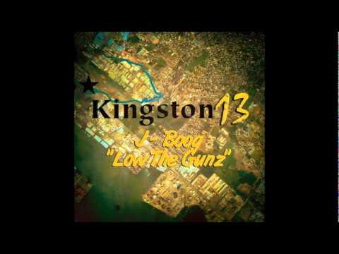 J-Boog - Low The Gunz (Kingston 13 Riddim) Official Audio