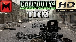 Call of Duty 4 Modern Warfare PC - Online Multiplayer Gameplay Video TDM on Crossfire 🖥🖱 HD720p