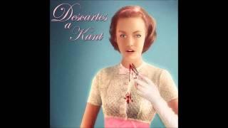 Descartes a Kant - Paper Dolls (Full Album - Album Completo)