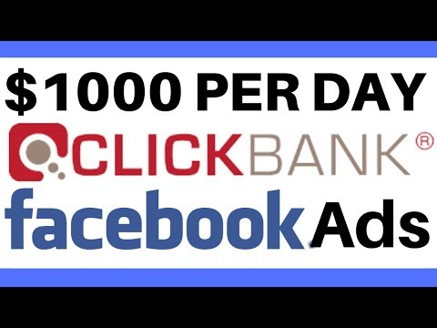 Clickbank and Facebook Ads Step by Step Tutorial | How to earn $1,000 per day with Clickbank