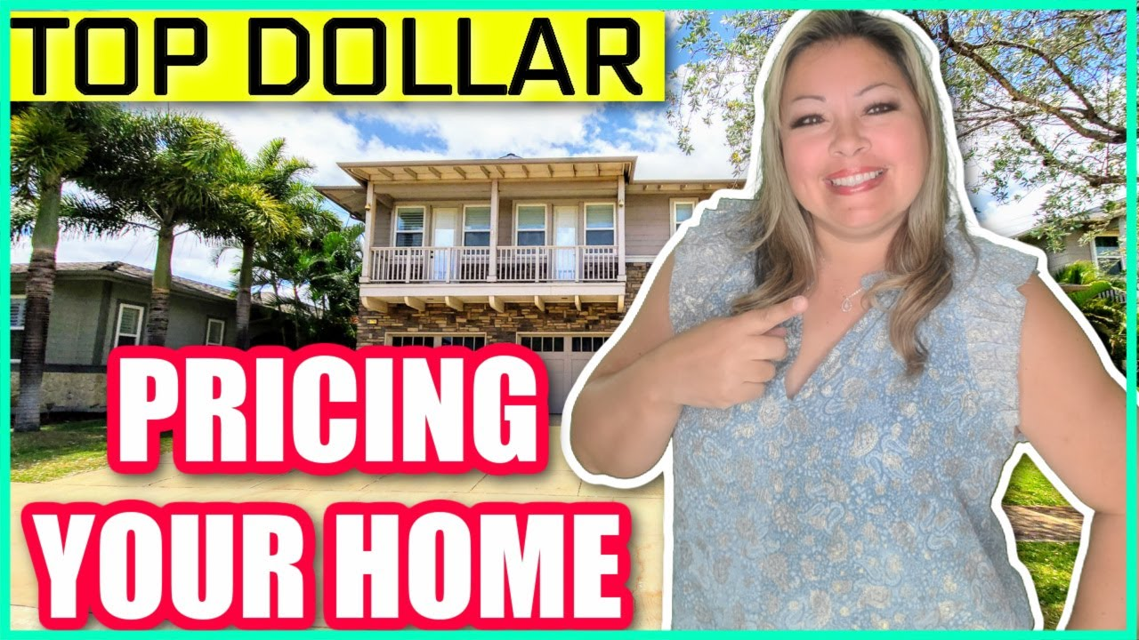 How to Price Your Home | Oahu