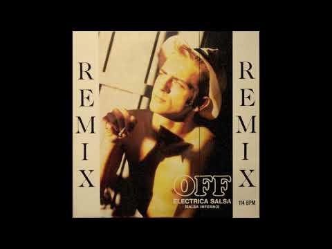 OFF - Electrica Salsa [Salsa Inferno Remix]