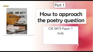 How to approach the poetry question: CIE 0475/0992 Duffy (part 1/2)