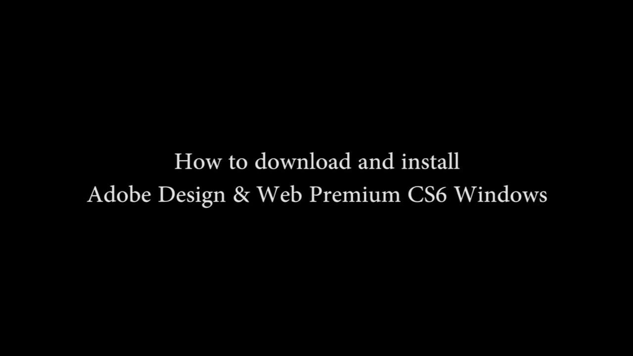 Adobe Design Web Premium Cs6 Windows