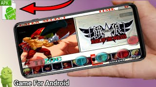[APK] How To Download Garou - Mark Of the Wolves Game Android Devices   Official Video Game   120MB