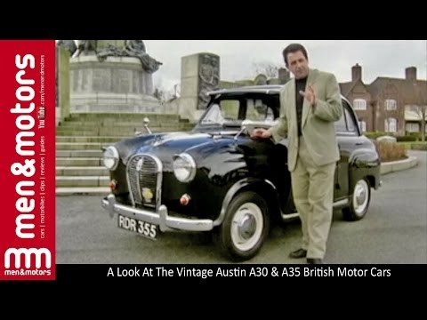 A Look At The Vintage Austin A30 & A35 British Motor Cars