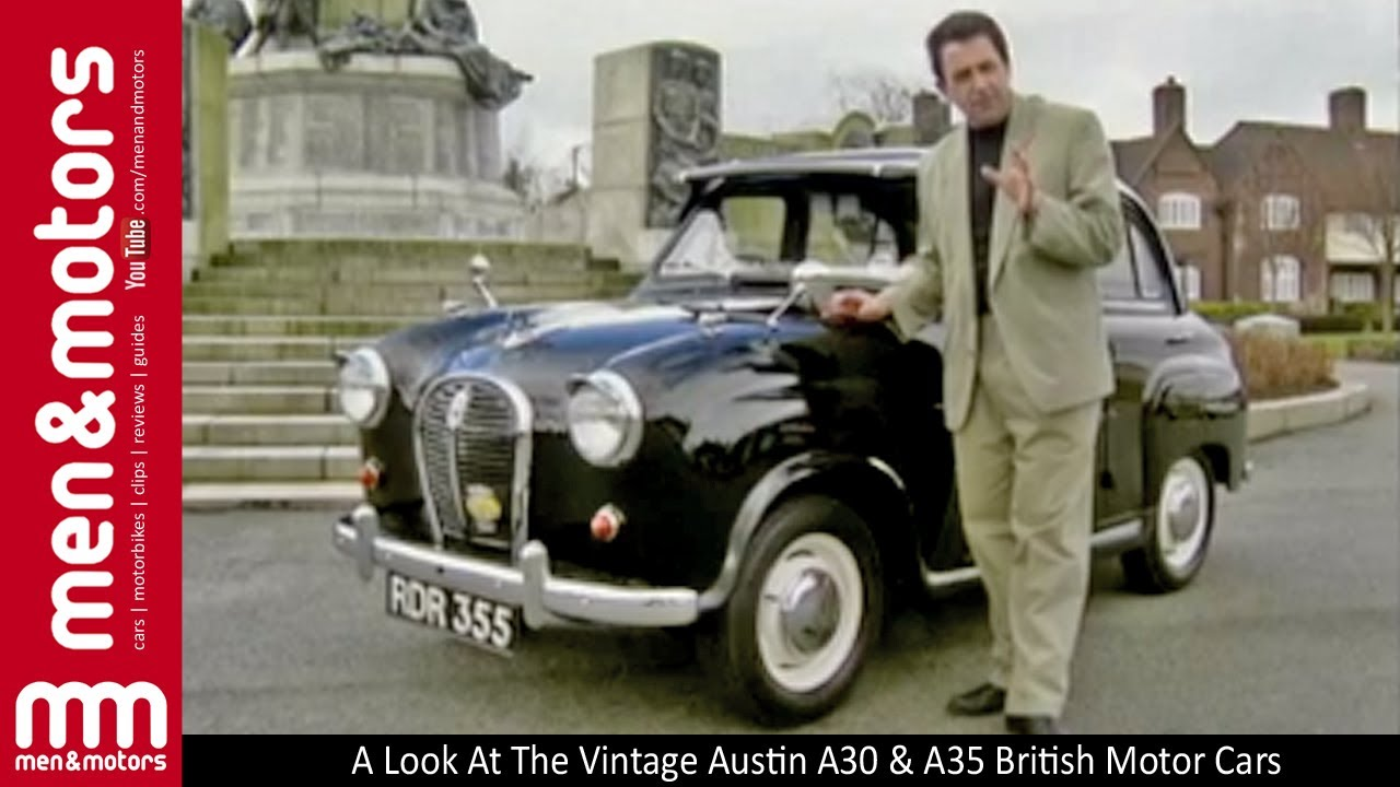 A Look At The Vintage Austin A30 & A35 British Motor Cars - YouTube