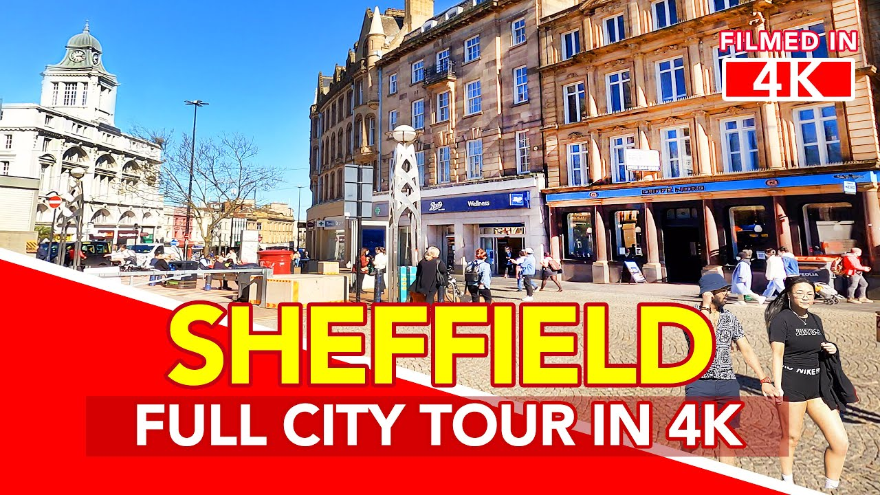 Download SHEFFIELD England   Full Tour of Sheffield City Centre in England - filmed in 4K