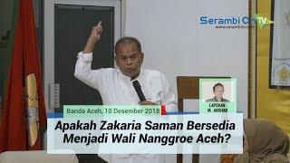 Download Video Apakah Zakaria Saman Bersedia Menjadi Wali Nanggroe Aceh Selanjutnya? Ini Jawabannya MP3 3GP MP4