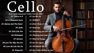Top 20 Cello Covers of popular songs 2021  The Best Covers Of Instrumental Cello