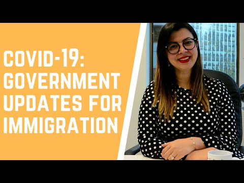 COVID-19: GOVERNMENT UPDATES FOR IMMIGRATION TO CANADA