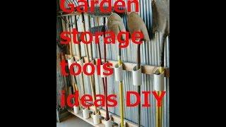 Garden storage tools ideas DIY