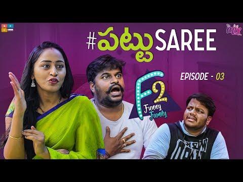 Pattu Saree || EP 03 || F2 || The Mix || Tamada Media