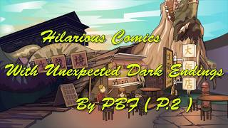 Hilarious Comics With Unexpected Dark Endings | By PBF 「 PART 2 」