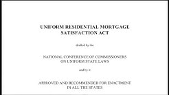 Uniform Residential Mortgage Satisfaction Act (Part 2)
