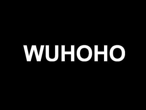 WUHOHO