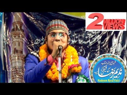 Nadeem Raza Faizi new Nat 2017 by Munawwar saifi neqabat