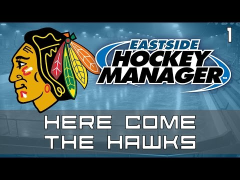 Here Come The Hawks | Episode 1 | Eastside Hockey Manager